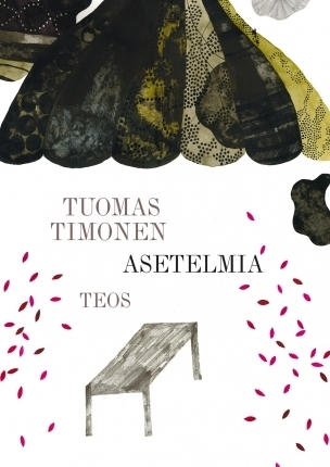 Asetelmia Tuomas Timonen