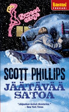 Jäätävää satoa Scott Phillips