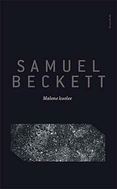 Malone kuolee  by  Samuel Beckett