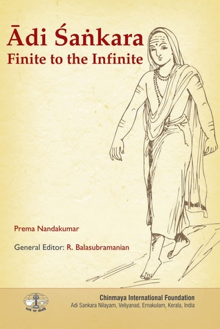 Adi Sankara Finite to the Infinite  by  Prema Nandakumar