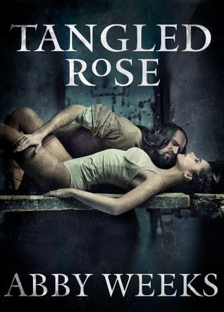 Twisted Rose: Motorcycle Dark Romance  by  Abby Weeks