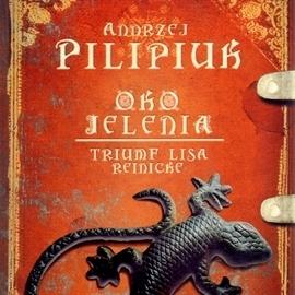 Triumf Lisa Reinicke (Oko Jelenia, #5)  by  Andrzej Pilipiuk
