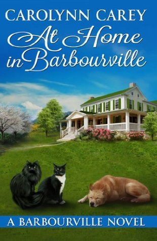 At Home in Barbourville (The Barbourville Series)  by  Carolynn Carey