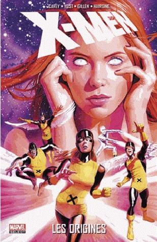 X-Men: Les Origines. Mike Carey