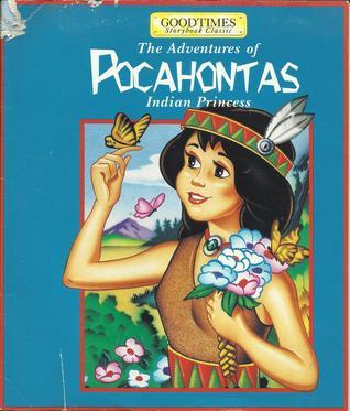 The Adventures Of Pocahontas Indian Princess  by  W.S. Craig