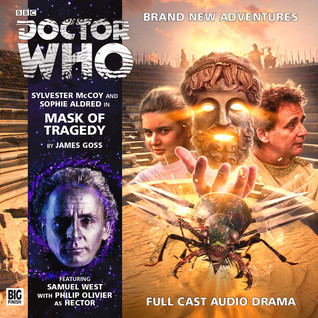Doctor Who: Mask of Tragedy  by  James Goss