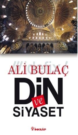 Din ve Siyaset  by  Ali Bulaç