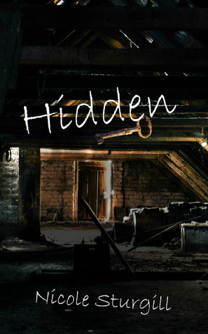 Hidden  by  Nicole Sturgill
