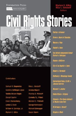 Gilles and Goluboffs Civil Rights Stories Myriam Gilles