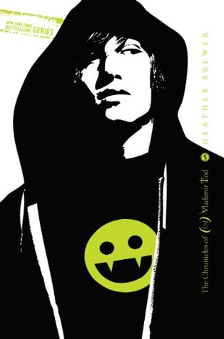 Twelfth Grade Kills #5: The Chronicles of Vladimir Tod Heather Brewer
