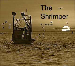 The Shrimper S. Jeffrey Bertrand