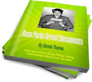 Rosa Parks Arrest Documents - Including a recording of Rosa Parks being Interviewed  by  Glenda Thomas