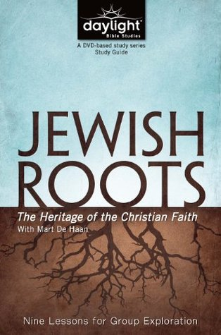 Jewish Roots - Daylight Bible Studies Study Guide Discovery House Publishers