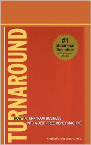 Turnaround -  by  Arnold Goldstein