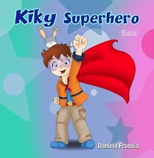 Kiky Superhero  by  Daniela Frongia