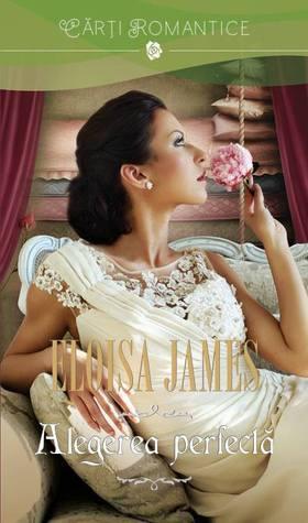 Alegerea perfecta (Fairy Tales, #3)  by  Eloisa James