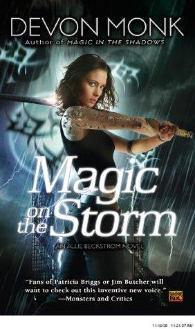 Magic on the Storm: An Allie Beckstrom Novel  by  Devon Monk