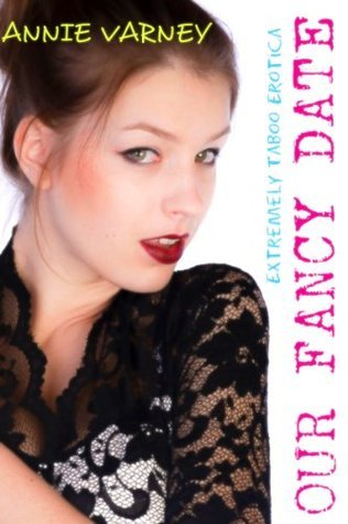 Our Fancy Date  by  Annie Varney