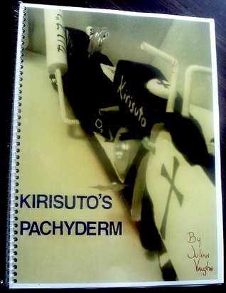Kirisutos Pachyderm  by  Julian Franciscus Vaughn
