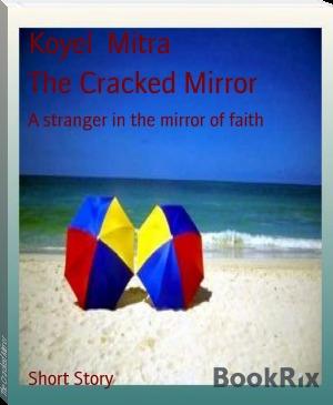 The Cracked Mirror Koyel Mitra