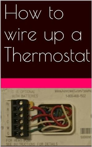 How to wire up a thermostat, HVAC, Air Conditioning, Heat Pumps, Split Systems  by  H. Benetti
