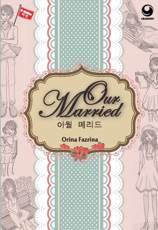 Our Married Orina Fazrina