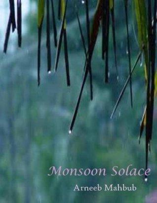 Monsoon Solace Arneeb Mahbub