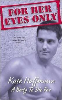A Body to Die For  by  Kate Hoffmann