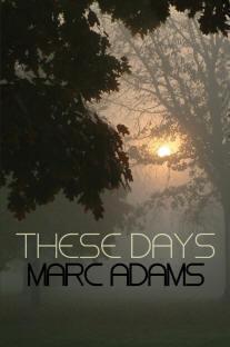 These Days Marc Adams