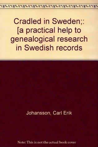 Cradled in Sweden  by  Carl-Erik Johansson