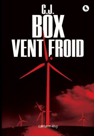 Vent froid  by  C.J. Box