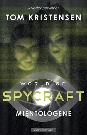 Mientologene (World of Spycraft #1)  by  Tom Kristensen