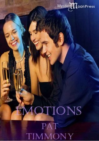 Emotions  by  Pat Timmony