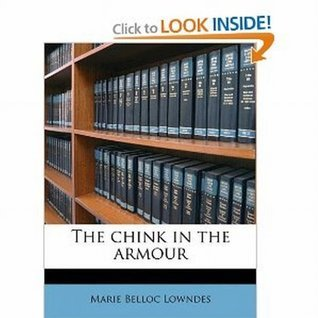 The Chink in her Armour Marie Belloc Lowndes