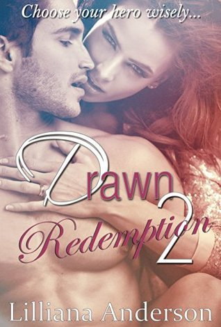Redemption (Drawn #2)  by  Lilliana Anderson