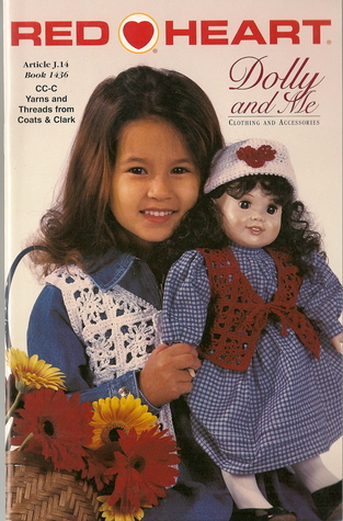 Dolly and Me (Coats & Clark Book 1436) Coats & Clark designers