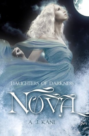 Nova: Daughters of Darkness A.J. Kane