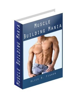 Muscle Building Mania Alice Fisher