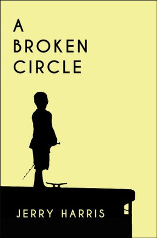A Broken Circle Jerry Harris