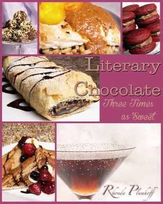 Literary Chocolate, Three Times as Sweet Rhonda Plumhoff