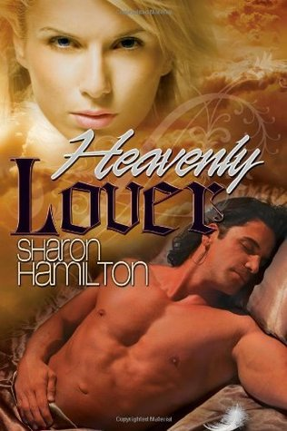 Heavenly Lover: The Guardians (Volume 1)  by  Sharon Hamilton