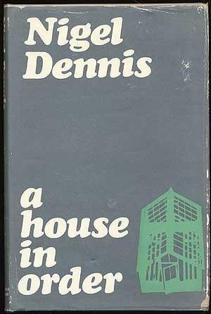 A House in Order Nigel Dennis