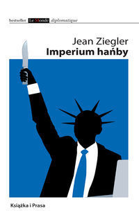 Imperium hańby  by  Jean Ziegler