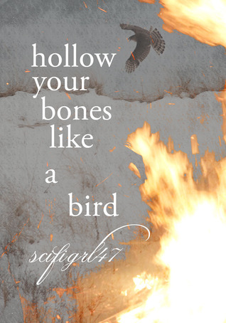 Hollow Your Bones Like a Birds (Toasterverse, #6) scifigrl47