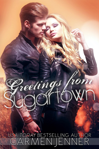 Greetings from Sugartown (Sugartown, #3)  by  Carmen Jenner