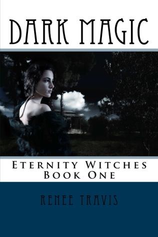 Dark Magic Renee Travis