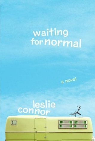 Waiting for Normal[ WAITING FOR NORMAL ]  by  Connor, Leslie (Author) Feb-05-08[ Hardcover ] by Leslie Connor