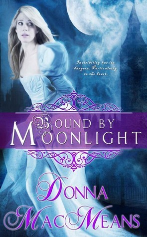 Bound By Moonlight  by  Donna MacMeans