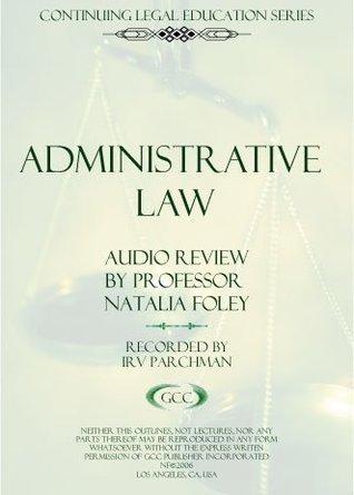 Administrative Law Bar Exam Audio Review Natalia Foley