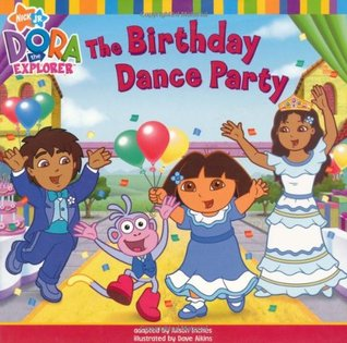 The Birthday Dance Party: Daisys Fiesta de Quinceaera. Adapted Alison Inches by Alison Inches